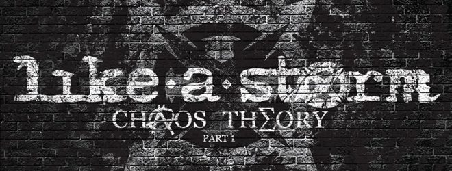 "Like A Storm Album Cover 1 - Like a Storm take it to the next level with ""Chaos Theory Part 1"" (Album review)"