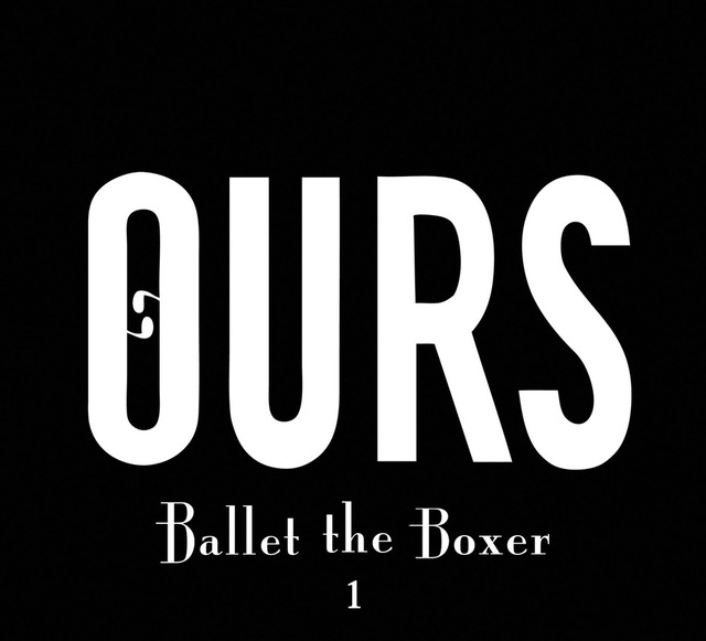 Oursballet zps83df4713 - Ours - Ballet The Boxer 1 (Album review)