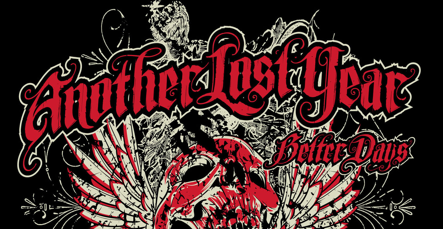 anotheryearlostbetterdayscover feature - Another Lost Year - Better Days (Album review)
