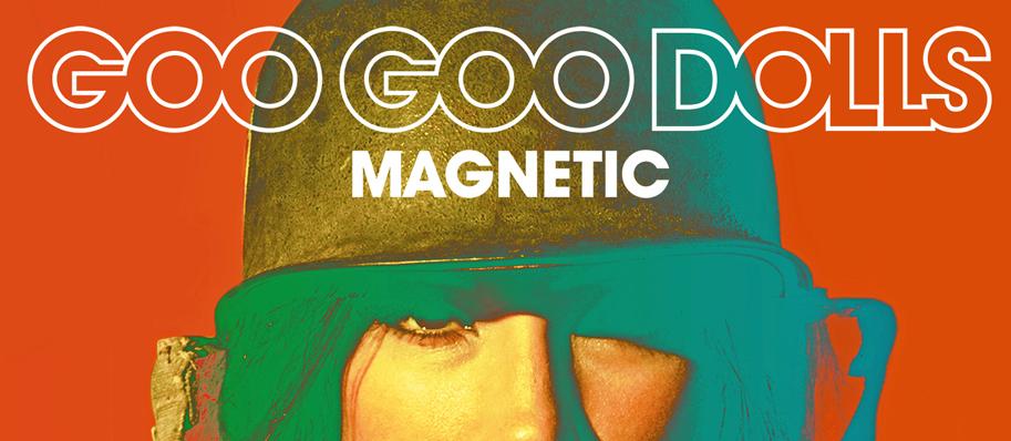 cover review goo goo edited 1 - Goo Goo Dolls - Magnetic (Album review)