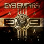 "Eye Empire ready to make an ""Impact"" (Album review)"