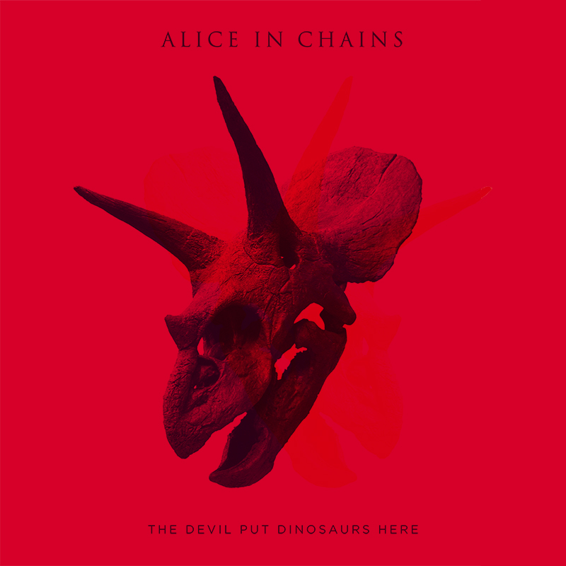 "Alice in Chains The Devil Put Dinosaurs Here - Alice In Chains triumph with ""The Devil Put Dinosaurs Here"" (Album review)"
