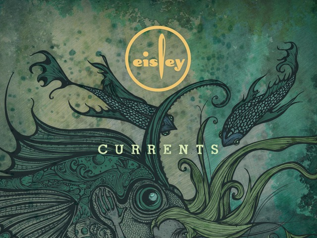 eisley currents 2 - Eisley - Currents (Album review)