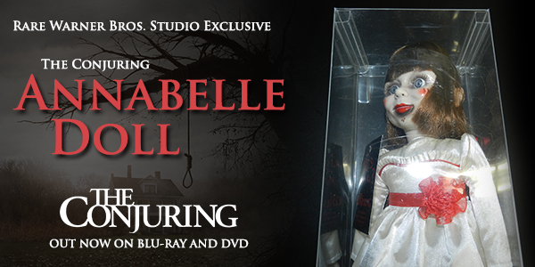 wb tc promo 01 600 - Win a rare replica Annabell Doll from The Conjuring!