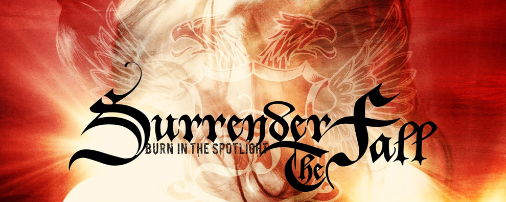 surrender inside - Surrender The Fall - Burn In The Spotlight (Album Review)