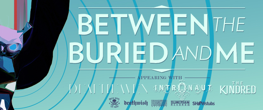 Top Banner - BETWEEN THE BURIED AND ME announce spring headlining tour!