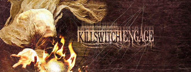 Killswitch Engage - Disarm The Descent (Album review