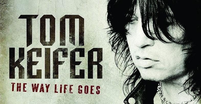 tom cover - Tom Keifer - The Way Life Goes (Album review)