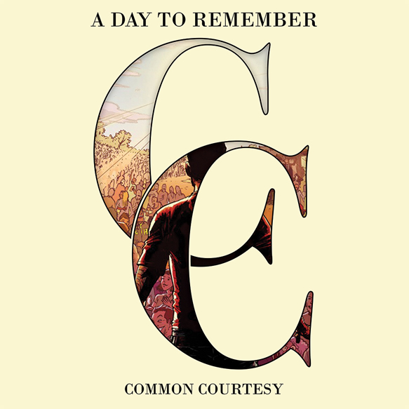 ADTR CC - A Day To Remember - Common Courtesy (Album review)