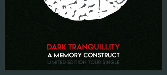 """dark slide - Dark Tranquillity North American Tour to feature sale of limited edition 7"""""""