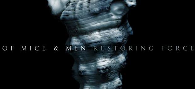 Of Mice Men Restoring Force 2013 - Of Mice & Men - Restoring Force (Album review)