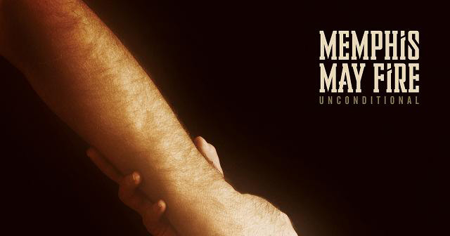memphis slide - Memphis May Fire - Unconditional (Album Review)