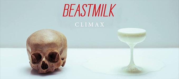 beastmilk climax slide 3 - Beastmilk - Climax (Album review)
