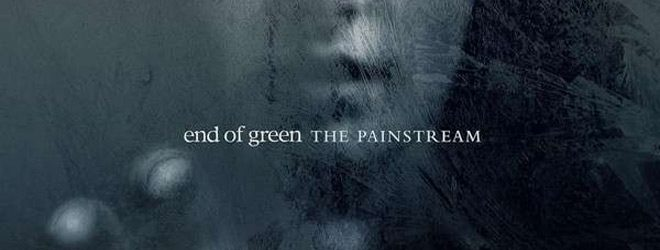 end of green the pain stream slide - End of Green - The Painstream (Album review)