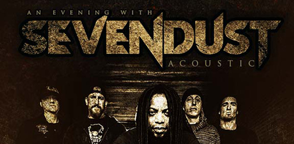 sevendust fbpost edited 2 - Win a pair of tickets to an acoustic evening with Sevendust May 8th at The Emporium Patchogue, NY!