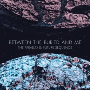 The Parallax II Future Sequence   Between the Buried and Me metal blade - Interview - Paul Waggoner of Between the Buried and Me