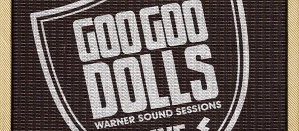 goo goo dolls slide - Goo Goo Dolls - Warner Sound Sessions (Album review)