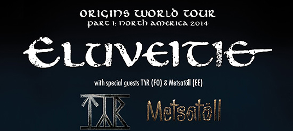 tyr eluveitie1 - Eluveitie, TYR and Metsatoll team up for 2014 Fall North American Tour