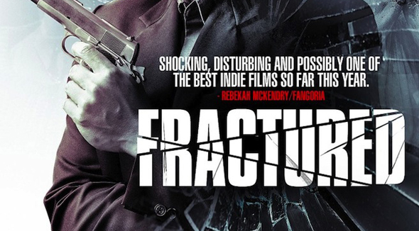 Fractured 341 - Fractured (Movie review)