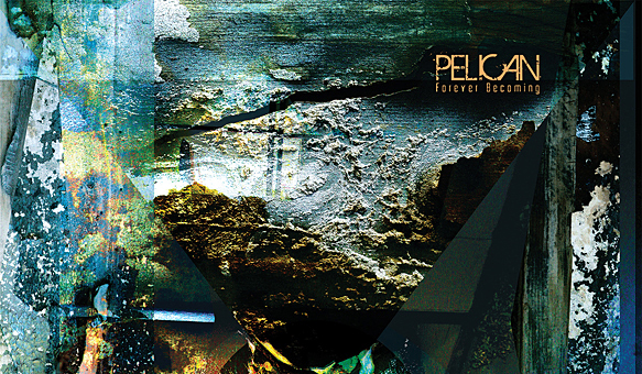 pelican edited 1 - Pelican - Forever Becoming (Album review)