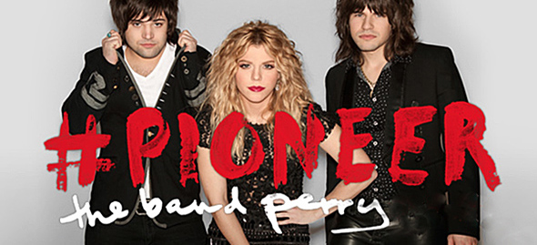 The Band Perry Pioneer edited 1 - The Band Perry - Pioneer (Album review)