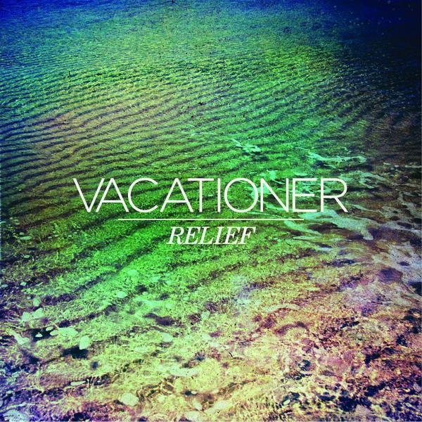 vacationer 1 - Vacationer - Relief (Album review)