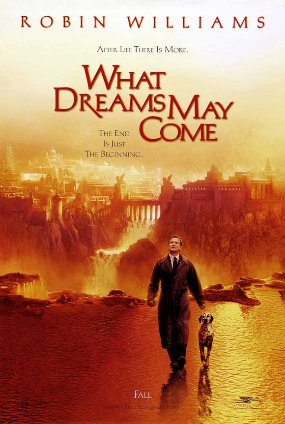 what dreams may come movie poster 1020475868 - Remembering Robin Williams: the Talent, the Laughs, the Heartache