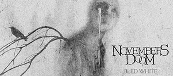 NOVEMBERS DOOM Bled White1 - Novembers Doom - Bled White (Album Review)