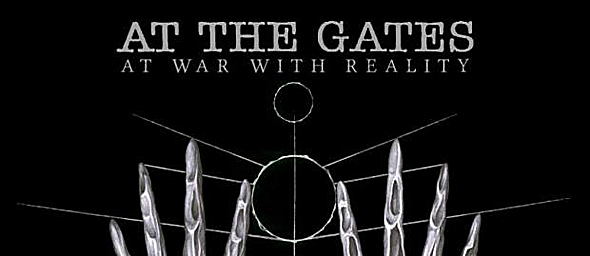 AtTheGatesAtWarWithReality - At The Gates - At War With Reality (Album Review)