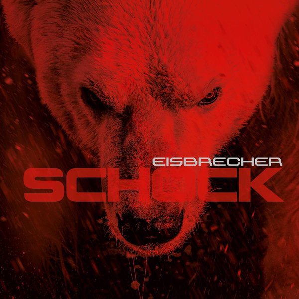eisbrecher album cover - Eisbrecher - Schock (Album Review)