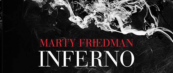 martyfriedmaninfernocd edited 1 - Marty Friedman  - Inferno (Album Review)