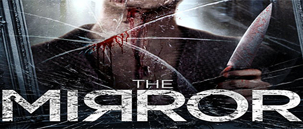 the mirror movie poster edited 1 - The Mirror (Movie Review)