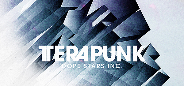TeraPunk 600x6001 - Dope Stars Inc. - TeraPunk (Album Review)