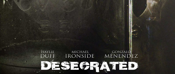 desecratedposter l edited 1 - Desecrated (Movie Review)