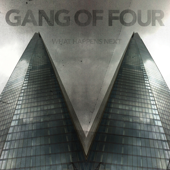 gang of four album cover - Gang of Four - What Happens Next (Album Review)