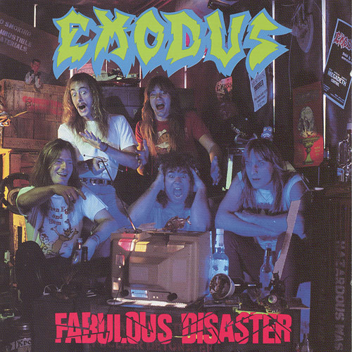 Exodus_-_Fabulous_Disaster