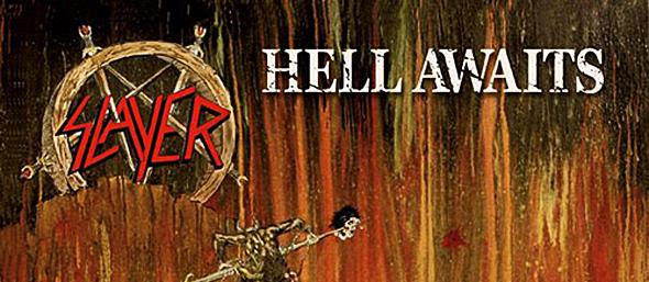Slayer HellAwaits1 - Slayer's Hell Awaits still burning 30 years later