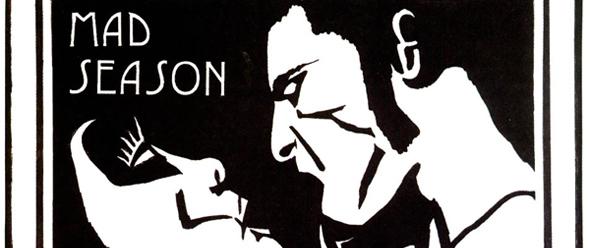 1 Mad Season edited 1 - Mad Season's Above turns 20 years old