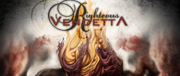 "righteous slide 580x244 - Win a copy of Righteous Vendetta's ""The Fire Inside"""