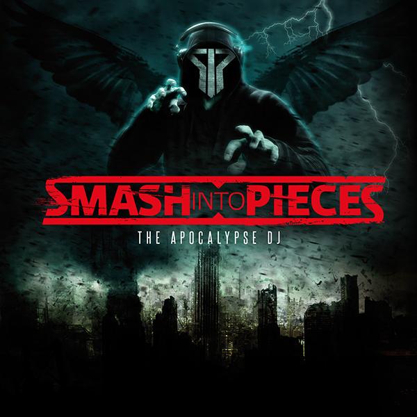 smashintopieces cover - Smash Into Pieces - The Apocalypse DJ (Album Review)