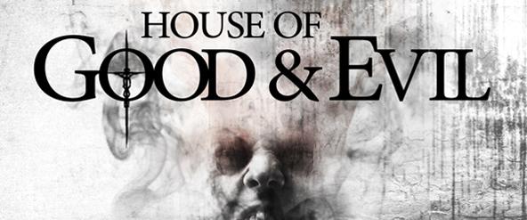 HouseofGoodAndEvil KEYART edited 1 - House of Good and Evil (Movie Review)