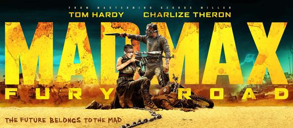 Mad Max Fury Road Mad Ban 1 - Mad Max: Fury Road (Movie Review)