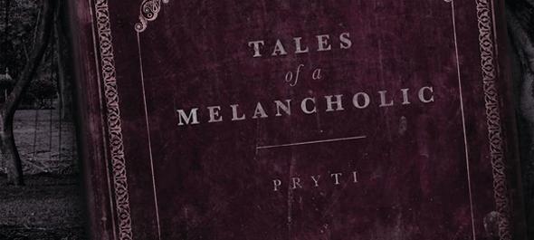 Pryti   Album Cover edited 1 - Pryti - Tales Of A Melancholic (Album Review)