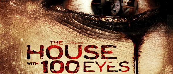 house 100 eyes - The House with 100 Eyes (Movie Review)