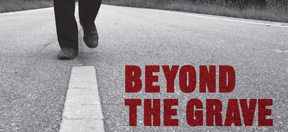 Beyond the Grave Movie Poster edited 1 - Beyond the Grave (Movie Review)