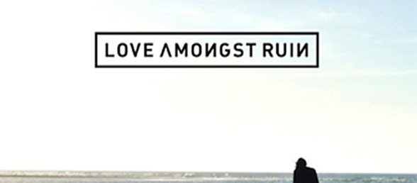 PromoImage - Love Amongst Ruin - Lose Your Way (Album Review)