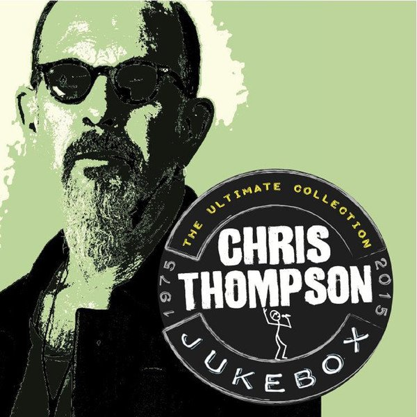 Chris Thompson Jukebox - Interview - Chris Thompson - Legendary Voice of Manfred Mann's Earth Band