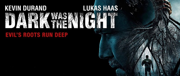 1669976 746090908850412 6334294547589852725 o - Dark Was the Night (Movie Review)