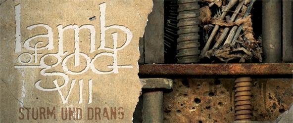 Lamb of God - Lamb of God - VII: Sturm und Drang (Album Review)