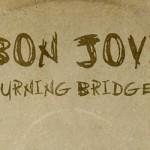 Bon Jovi – Burning Bridges (Album Review)
